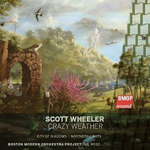 Scott Wheeler: Crazy Weather CD