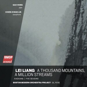 Lei Liang: A Thousand Mountains, a Million Streams CD