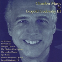 Chamber Music by Leopold Godowsky III CD