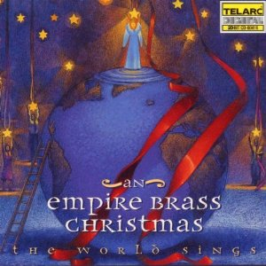An Empire Brass Christmas: The World Sings CD